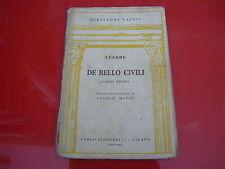 CESARE:DE BELLO CIVILI.LIBRO PRIMO.SIGNORELLI 1950 ANGELO MAGGI!SCRITTORI LATINI