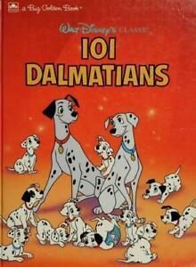 Walt Disney's Classic 101 Dalmatians (Big Golden Book)