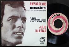 EUROVISION 1970 JULIO IGLESIAS EP MADE IN PORTUGAL 45 PS 7 *GWENDOYNE*