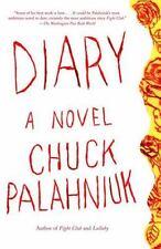 Diary: A Novel, Chuck Palahniuk, 1400032814, Book, Like NEW