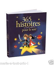 365 histoires et autres surprises pour le soir Raphaele Glaux Vilcollet à lire
