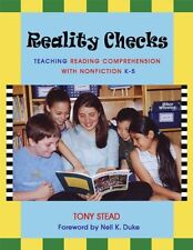 Reality Checks: Teaching Reading Comprehension with Nonfiction, K-5 by Tony Stea