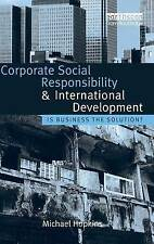 Corporate Social Responsibility and International Development; 9781844073566