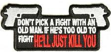 Don't Pick A Fight With An Old Man Gun NRA 2nd Amendment Biker Patch PAT-2864