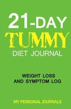 21 Day Tummy Diet Journal : Weight Loss and Symptom Log