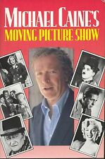Michael Caine's Moving Picture Show : The Storybook of the Film by Jean-Jacques
