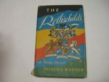 The Rothschilds A Family Portrait by Frederic Morton