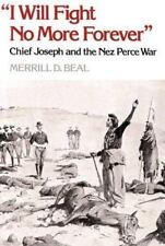 I Will Fight No More Forever: Chief Joseph and the Nez Perce War-ExLibrary