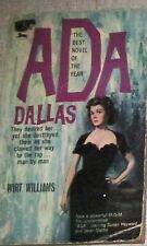 Ada Dallas by Wirt Williams 1962 Paperback Susan Hayward Cover