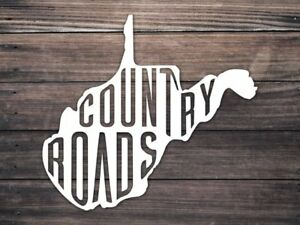 West Virginia Car Window Decal - Country Roads Decal - WV Home Roots