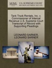 Tank Truck Rentals, Inc. V. Commissioner Of Internal Revenue U.S. Supreme Cou...