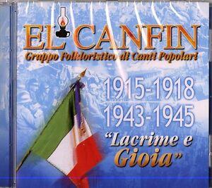 EL CANFIN - LACRIME E GIOIA - 1915 -18 1943 - 45 - CD NUOVO SIGILLATO