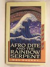 Afro-dite and the Rainbow Serpent, Cherry, Wal, Very Good Book
