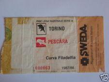 TORINO - PESCARA BIGLIETTO TICKET 1987 / 88