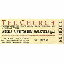 THE CHURCH Concert Ticket Stub VALENCIA SPAIN 5/4/90 GOLD AFTERNOON FIX TOUR