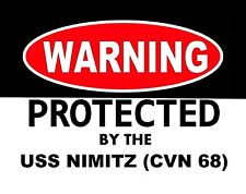 METAL MAGNET Warning By Protected USS Nimitz CVN 68 Military Navy Ship MAGNET