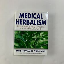 Medical Herbalism The Science and Practice of Herbal Medicine Hard Copy