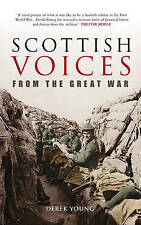 Scottish Voices from the Great War - New Book Derek Young