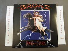 BRONZ TAKEN BY STORM 1984 ISSUE LP HAIR METAL 90166-1