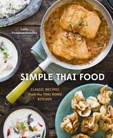 SIMPLE THAI FOOD: Classic Recipes from the Thai Home Kitchen (1607745232)
