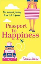 Passport to Happiness by Carrie Stone 9780008123109 | Brand New