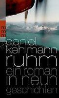 Ruhm: Ein Roman in neun Geschichten von Kehlmann, Daniel | Buch | Zustand gut
