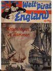 WELTPIRAT ENGLAND Nr. 11 / KOPENHAGEN IN FLAMMEN / orig von 1940-1942