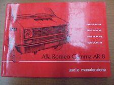 ALFA ROMEO GAMMA AR 8 AR8 LIBRETTO DI USO E MANUTENZIONE ORIGINALE