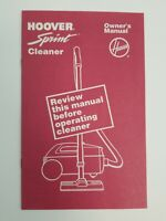 Hoover Sprint Cleaner Owner's Manual 1989 Litho USA North Canton, OHIO