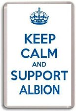 KEEP CALM AND SUPPORT ALBION, BRIGHTON  HOVE ALBION FOOTBALL TEAM Fridge Magnet