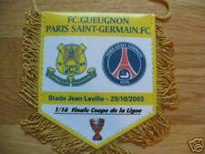 Fanion PSG / FC.GUEUGNON COUPE DE LA LIGUE 2003/04