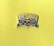 2000 Minnesota Vikings 40th Anniversary NFL Football Lapel Hat Pin
