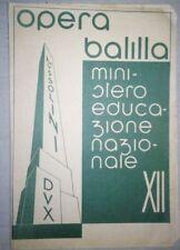 PAGELLA OPERA BALILLA MINISTERO EDUCAZIONE NAZIONALE 03 APRILE 1922-AAA