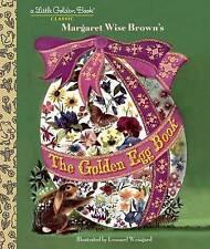 The Golden Egg Book by Margaret Wise Brown, Leonard Weisgard (Hardback, 2015)
