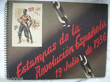 Estampas de la Revolucion Espanola 19 Julio de 1936,Spanish Civil War,CNT FAI