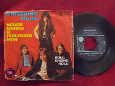 Shocking Blue - Never marry a railroad man / Roll engine roll    Metronome 45