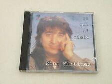 RINO MARTINEZ - DA QUI AL CIELO - CD FUORI CATALOGO 1996 DB RECORDS - VG++/VG++