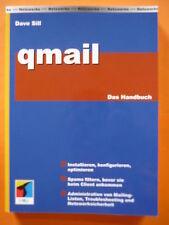 Sill, Dave: qmail - Das Handbuch / Instalieren,konfigurieren,optimimieren,...