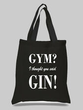 GYM? I thought you said GIN! Shopping Bag Life Tote Gift Hand Gym