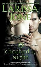 Larissa Ione / Chained by Night Moonbound Clan Vampires 2014 Paranormal Romance