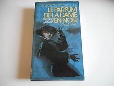 LE PARFUM DE LA DAME EN NOIR - GASTON LEROUX - GALLIMARD