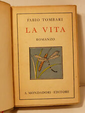 TOMBARI FABIO : LA VITA - 1930 MONDADORI