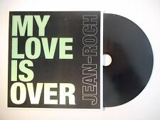 JEAN-ROCH : MY LOVE IS OVER ▓ CD SINGLE PORT GRATUIT ▓