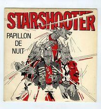45 RPM SP STARSHOOTER PAPILLON DE NUIT