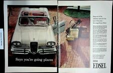 1958 Edsel Says Youre Going Places Vintage Print Ad 4898