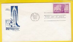 NEW YORK CITY ANNIVERSARY #1027 US FIRST DAY COVER 1953 FARNAM CACHET FDC