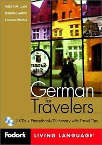 Fodor's German for Travelers, 1st edition CD Package: More than 3