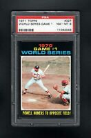 1971 TOPPS #327 WS GAME 1 POWELL HOMERS TO OPPOSOTE FIELD PSA 8 NM/MT CENTERED!
