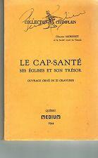CANADA FRENCH QUEBEC MONOGRAPHIE HISTOIRE DE CAP-SANTE SES EGLISES ET SON TRESOR