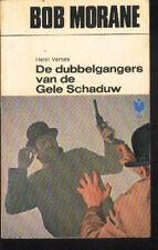 BOB MORANE EO 60s Les SOSIES de l'OMBRE JAUNE Edition Néerlandaise Henri VERNES